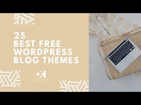 25 Best Free WordPress Blog Themes | Free WordPress Themes [2018]