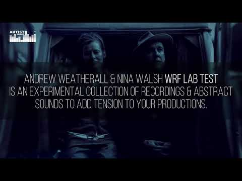 Andrew Weatherall & Nina Walsh WRF Lab Test - Electronica Samples - Loopmasters Artist Series