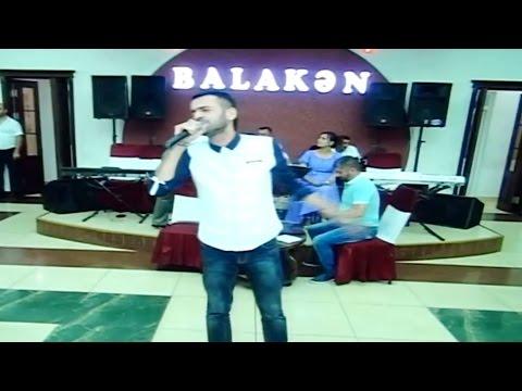 Elnur Valeh ve Bahar Letifqizi Balakende | Full Versiya | 2016