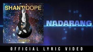 Shanti Dope - Nadarang (Official Lyric Video)
