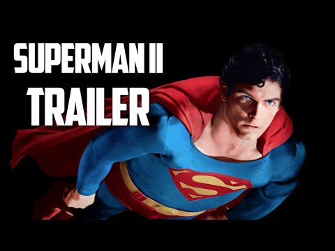 New Superman II Trailer (2015)