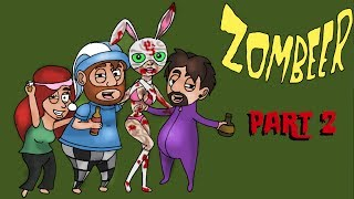 OOH A NAILGUN! - Zombeer - Part 2 - A Night Cap - Midnight Munchkins