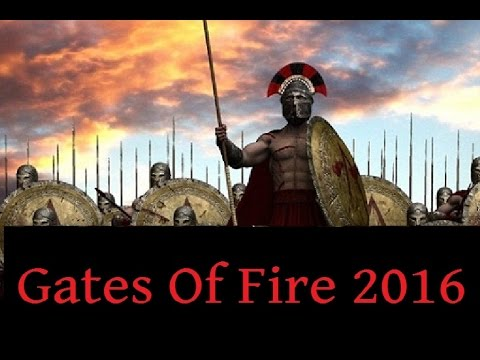 Gates of Fire 2016