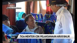 Tiga Menteri Kabinet Jokowi Cek Pelaksanaan Arus Balik