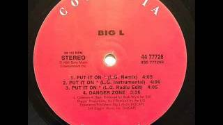 Download Big L - Put It On (L.G. Remix Instrumental) MP3 song and Music Video