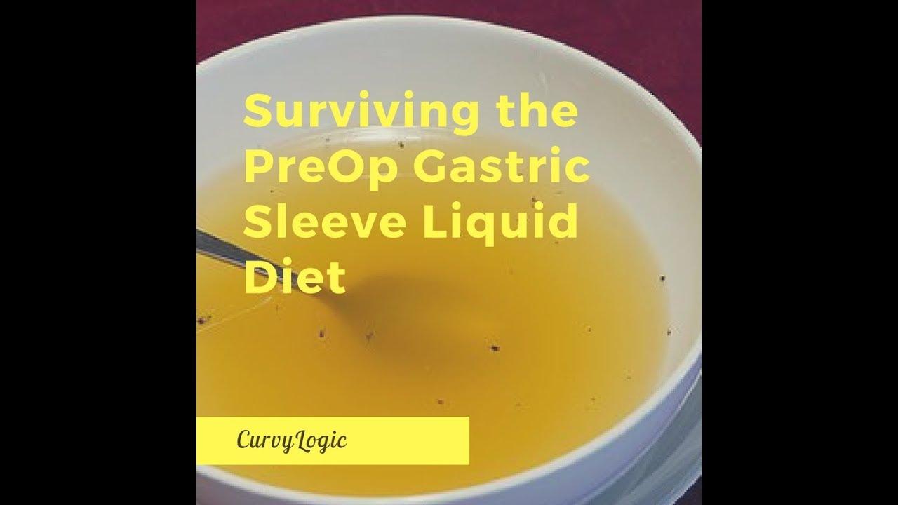 Pre Op Liquid Diet For Gastric Sleeve Curvylogic