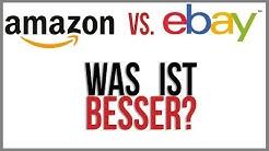 Amazon oder Ebay - Was ist besser?