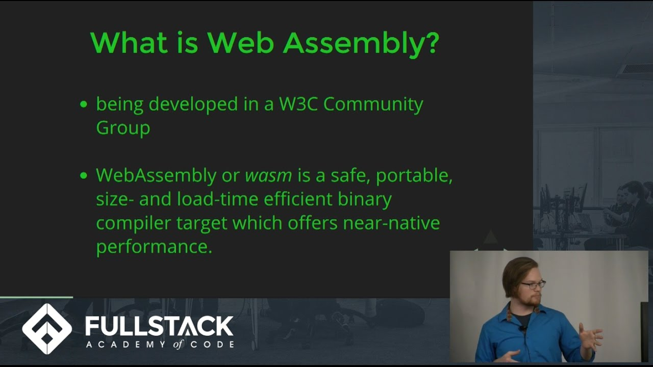 WebAssembly (and You!) by Fullstack Academy