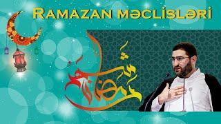 Ramazan məclisləri (15-ci gün) - Hacı Surxay Əhmədov