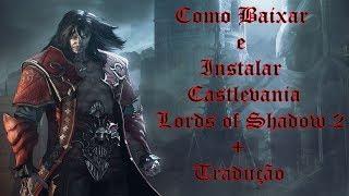 Como Baixar e Instalar Castlevania Lords of Shadow 2 + Tradução