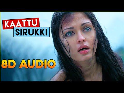 Kaattu Sirukki Ravanan  8d Audio Song  Use Headphone