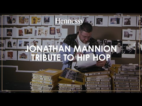 Jonathan Mannion - A Tribute to Hip-Hop - Hennessy