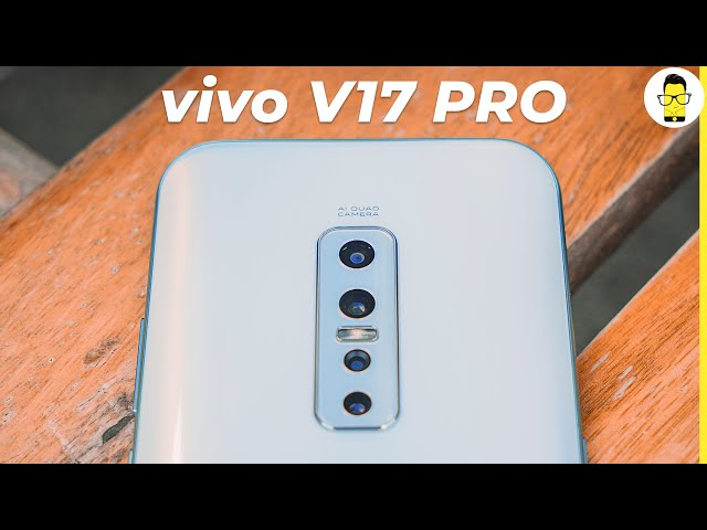 vivo V17 Pro hands-on review, camera samples, benchmarks, and PUBG gameplay