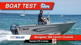 Tested   SeaJay Navigator 468 Centre Console with Yamaha F70 4 stroke