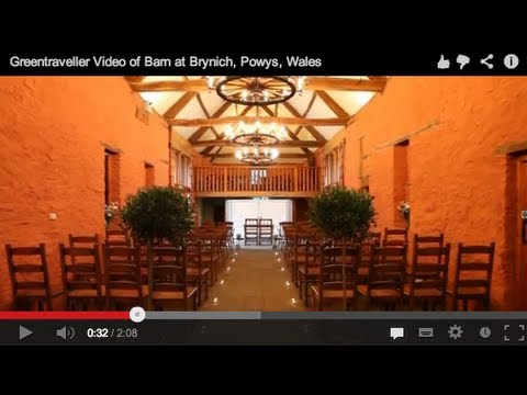 Greentraveller Video of Barn at Brynich, Powys, Wales