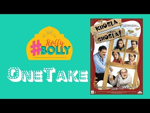 Khosla Ka Ghosla OneTake Review