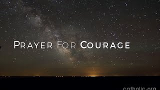 Prayer For Courage HD