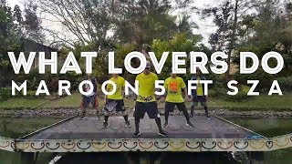 WHAT LOVERS DO by Maroon 5 ft SZA | Zumba | Pop | Kramer Pastrana