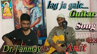Lag ja gale ...Song present by Dr.Tanmay And Amit sir.