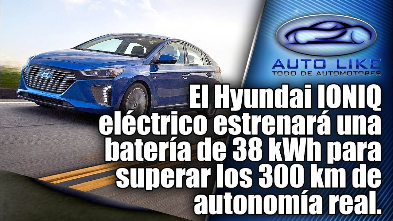 El Hyundai IONIQ eléctrico estrenará una batería de 38 kWh para superar los  300 km