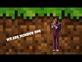 We are number one, but minecraft style