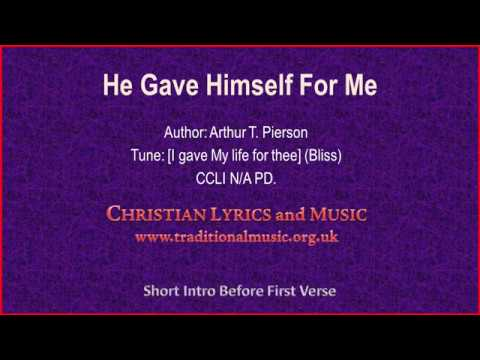 He Gave Himself For Me - Hymn Lyrics & Music