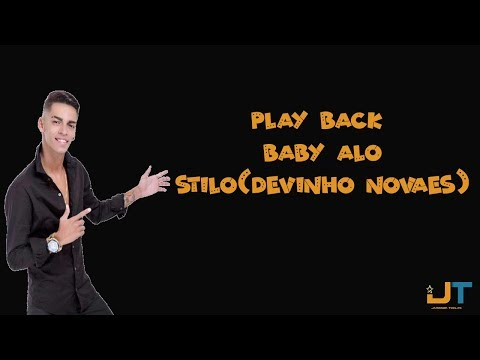 play back baby alo (stilo Devinho Novaes)