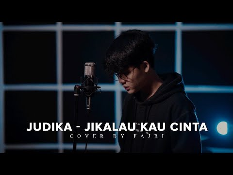 Judika - Jikalau Kau Cinta Cover By Fajri