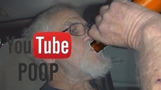 [YTP] ANGRY GRANDPA IS DRUNK & HIGH