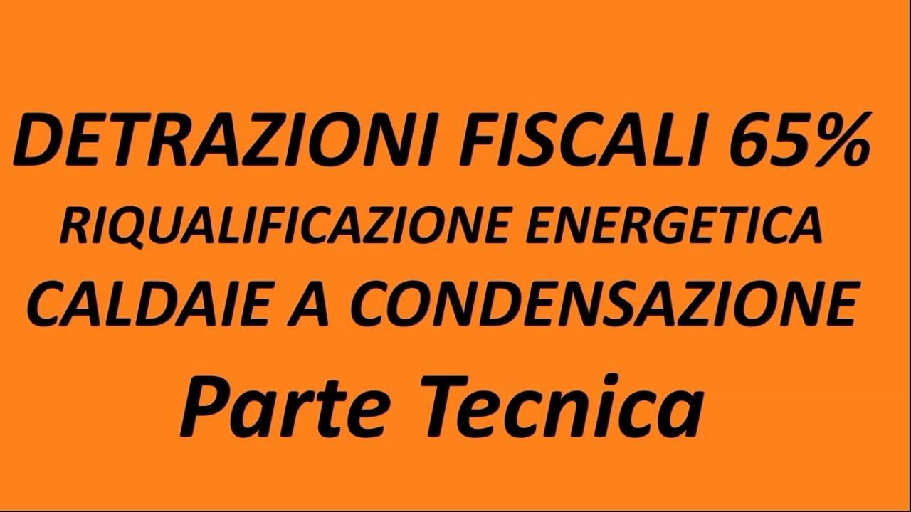 detrazione fiscale 65 riqualificazione energetica 2017