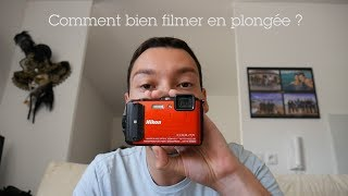 Nikon AW130 en plongée :  test et astuces pour filmer