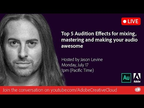 Top 5 Audition Effects for Mixing, Mastering and Making Audio Awesome | Adobe Creative Cloud