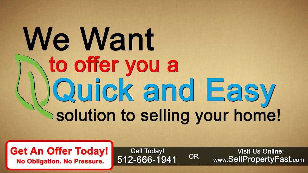We Want To Buy Your House - Call 512-666-1941 To Get A Cash Offer In ...