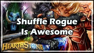Shuffle Rogue Is Awesome - Boomsday / Constructed / Hearthstone