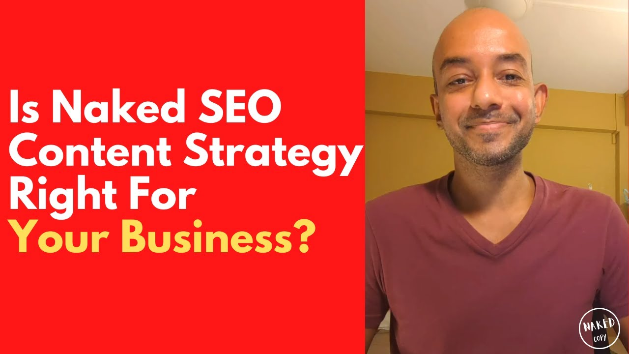 Is Naked SEO Content Strategy Right For Your Business