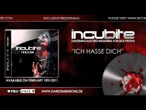 INCUBiTE - Ich Hasse Dich (HQ Preview)