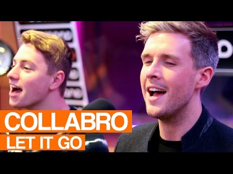 Collabro - Let It Go (Song From Frozen) | Live Session