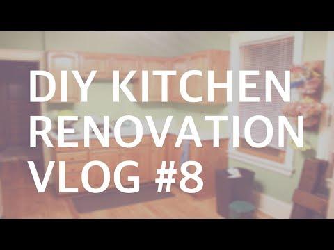 DIY KITCHEN RENOVATION: VLOG #8