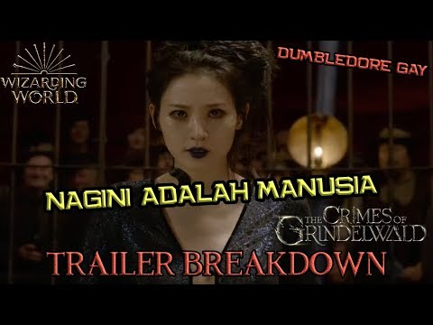 Dia NAGINI Si Siluman Ular | Fantastic Beasts The Crimes of Grindelwald Final Trailer Breakdown