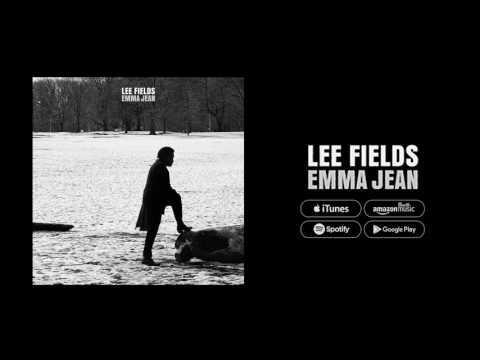 Lee Fields - Emma Jean (FULL ALBUM)