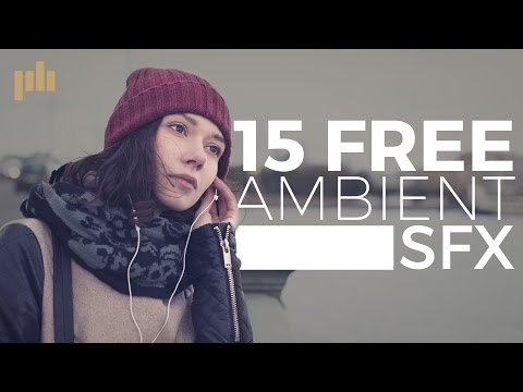 15 Free Ambient SFX | PremiumBeat