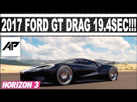 Forza Horizon   Ford Gt Drag Tune  Sec Awd