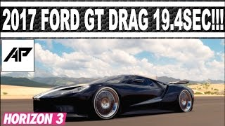 Video Forza Horizon 3 / 2017 Ford GT Drag Tune / 19.4Sec / AWD download MP3, 3GP, MP4, WEBM, AVI, FLV Desember 2017