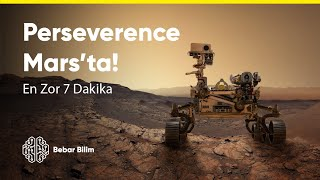 Perseverance Mars'a İniyor!