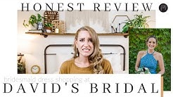 HONEST REVIEW: Shopping at David's Bridal