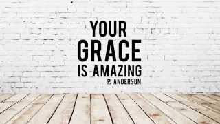 Your Grace Is Amazing (Featuring Natalie LaRue) Official Lyric Video