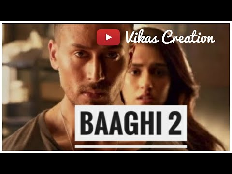 Baaghi 2 (Hindi) Full HD Movies Download 2018.