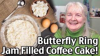 Easy Coffee Cake Recipe - Jill's Jam Filled Butterfly Ring!