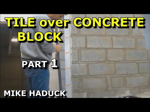 How I Install tile over block work, Mike Haduck - YouTube