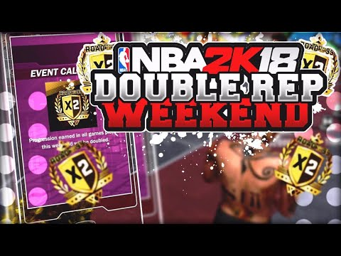 Double rep Weekend For Thanksgiving - 200k Points Per Game - Double Rep Weekend In NBA 2K18